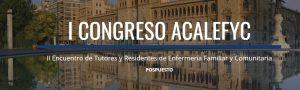 I Congreso ACALEFYC pospuesto para el 2021 @ PALACIO DE CONGRESOS CONDE ANSÚREZ Sala CARDENAL MENDOZA
