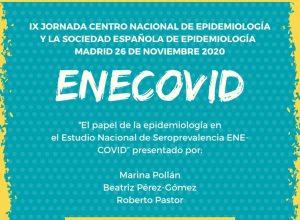 IX JORNADA CENTRO NACIONAL DE EPIDEMIOLOGÍA Y LA SOCIEDAD ESPAÑOLA DE EPIDEMIOLOGÍA